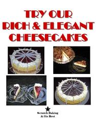 Cheesecakes are Available Precut in your choice of 12 or 16 Slices - Uncut Available by Special Request