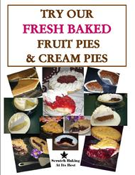 Remind Your Customers You Have Fresh Baked Pies!